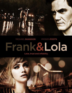 Frank & Lola movie in Michael Nyqvist filmography.