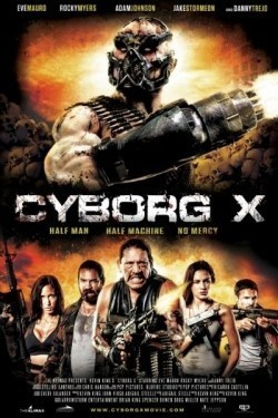 Cyborg X is the best movie in Rocky Myers filmography.