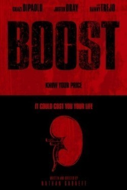 Boost movie in Danny Trejo filmography.