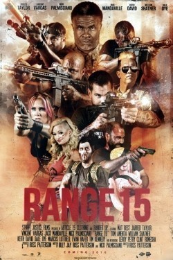 Range 15 movie in Danny Trejo filmography.
