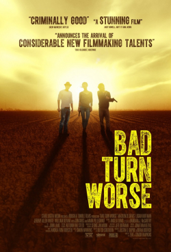 Bad Turn Worse movie in Mark Pellegrino filmography.