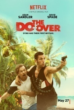 The Do-Over movie in Adam Sandler filmography.