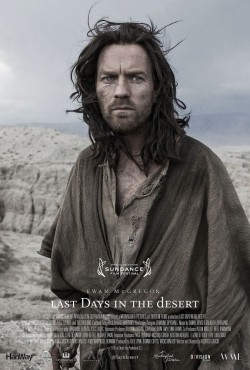 Last Days in the Desert is the best movie in Ciarán Hinds filmography.