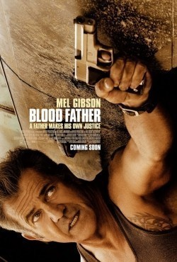 Blood Father is the best movie in Diego Luna filmography.