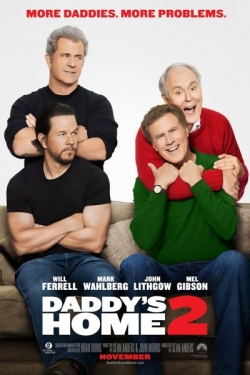 Best movie Daddy's Home Two images, cast and synopsis.