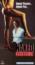 Naked Obsession is the best movie in Fred Olen Ray filmography.
