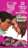 Un sueno de amor movie in Antonio Bravo filmography.