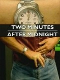 Two Minutes After Midnight movie in Adrian Bouchet filmography.