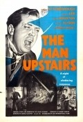 The Man Upstairs movie in Richard Attenborough filmography.