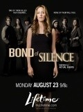 Bond of Silence movie in Calum Worthy filmography.