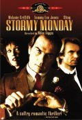 Stormy Monday movie in Mike Figgis filmography.