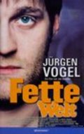 Fette Welt movie in Jurgen Hentsch filmography.