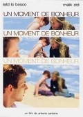 Un moment de bonheur movie in Malik Zidi filmography.