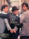 La fete des peres movie in Thierry Lhermitte filmography.