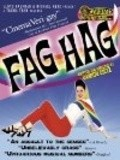 Fag Hag movie in Wil Wheaton filmography.