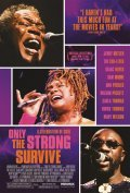 Only the Strong Survive movie in Isaac Hayes filmography.