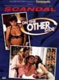 Scandal: On the Other Side movie in Fred Olen Ray filmography.