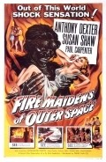 Fire Maidens of Outer Space is the best movie in Susan Shaw filmography.