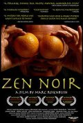 Zen Noir is the best movie in Ezra Buzzington filmography.