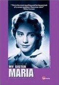 Meine Schwester Maria movie in Maria Schell filmography.