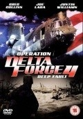 Operation Delta Force 4: Deep Fault movie in Johnny Messner filmography.