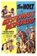 The Mysterious Desperado movie in Kenneth MacDonald filmography.