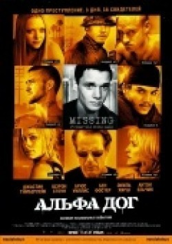 Alpha Dog movie in Anton Yelchin filmography.