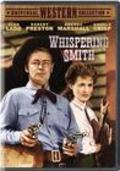 Whispering Smith is the best movie in Murvyn Vye filmography.