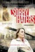 Sorry, Haters movie in Robin Wright filmography.