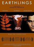 Earthlings movie in Joaquin Phoenix filmography.