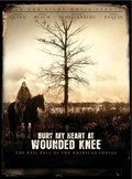Bury My Heart at Wounded Knee movie in Yves Simoneau filmography.