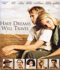 Have Dreams, Will Travel movie in Stephen Root filmography.