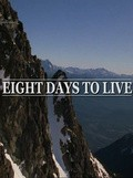 Eight Days to Live is the best movie in James Parks filmography.