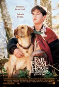 Far from Home: The Adventures of Yellow Dog movie in Bruce Davison filmography.