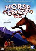 Horse Crazy 2: The Legend of Grizzly Mountain is the best movie in Brittany Armstrong filmography.