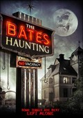 The Bates Haunting movie in Bayron Turk filmography.