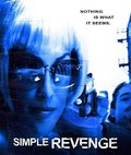 Simple Revenge is the best movie in Sara Dyuma filmography.