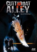 Cutthroat Alley is the best movie in Benard Montgomeri filmography.