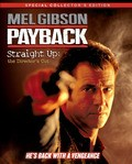 Payback: Straight Up - The Director's Cut movie in Maria Bello filmography.