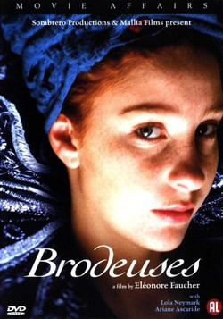 Brodeuses movie in Eleonor Focher filmography.