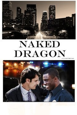 Naked Dragon movie in Dj.A. Hauzer filmography.
