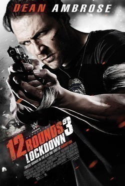 12 Rounds 3: Lockdown movie in Roger Cross filmography.