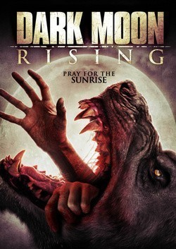 Dark Moon Rising movie in Justin Price filmography.