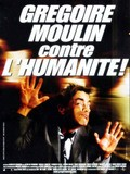 Gregoire Moulin contre l'humanite movie in Artus de Penguern filmography.