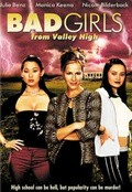 Bad Girls from Valley High movie in John T. Kretchmer filmography.