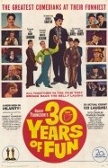 30 Years of Fun movie in Andy Clyde filmography.