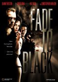 Fade to Black is the best movie in Diego Luna filmography.