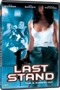 Last Stand movie in Lloyd A. Simandl filmography.
