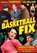 The Basketball Fix movie in John Ireland filmography.