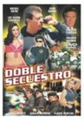 Doble secuestro movie in Joaquin Cordero filmography.